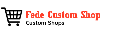 Fede Custom Shop